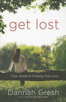 Get Lost: Your Guide to Finding True Love Cover Image