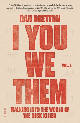 I You We Them: Volume 1: Walking into the World of the Desk Killer Cover Image
