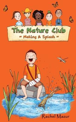Making a Splash (Nature Club #4) Cover Image