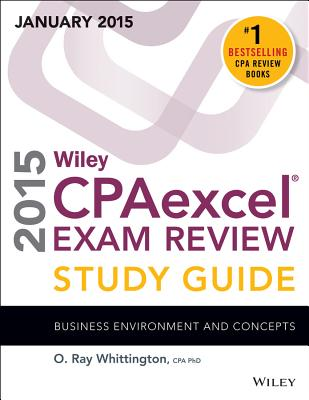 Wiley Cpaexcel Exam Review 2015 Study Guide (January): Business Environment and Concepts Cover Image