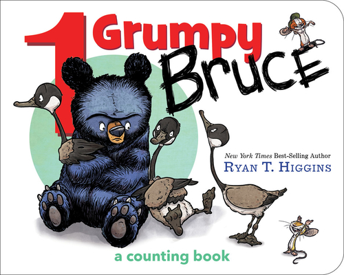 1 Grumpy Bruce (A Mother Bruce Book): A Counting Board Book (Mother Bruce Series) Cover Image