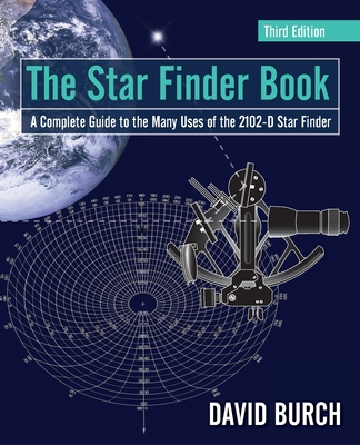 The Star Finder Book: A Complete Guide to the Many Uses of the 2102-D Star Finder Cover Image