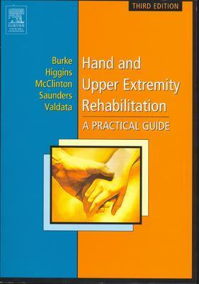 Hand and Upper Extremity Rehabilitation: A Practical Guide Cover Image