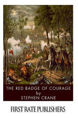 The courage during war as described in stephen crains the red badge of courage
