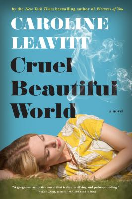 Cruel Beautiful World: A Novel Cover Image