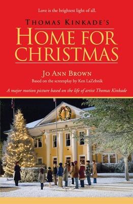 Thomas Kinkade's Home for Christmas Cover Image
