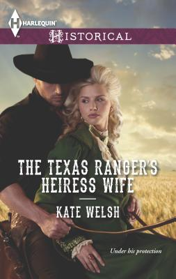 The Texas Ranger's Heiress Wife Cover