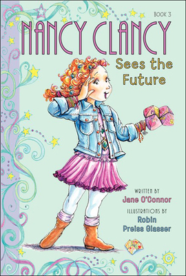 Nancy Clancy Sees the Future (Fancy Nancy Chapter Book) Cover Image