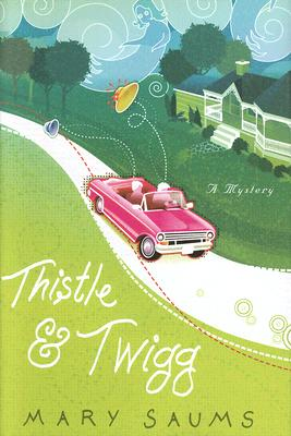 Cover for Thistle and Twigg