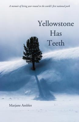 Yellowstone Has Teeth Cover Image