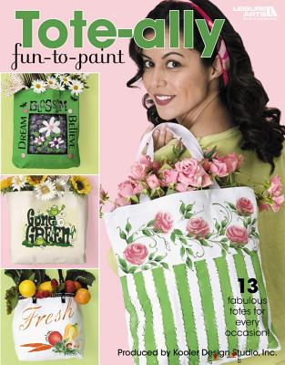 Tote-Ally Fun to Paint (Leisure Arts #22650) Cover