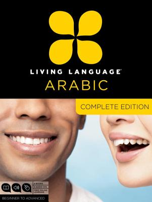 Living Language Arabic: Complete Edition: Beginner to Advanced [With 4 Books and Online Learning] Cover Image