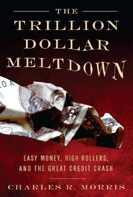 The Trillion Dollar Meltdown Cover