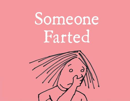 Someone Farted Cover Image