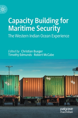 Capacity Building for Maritime Security: The Western Indian Ocean Experience Cover Image