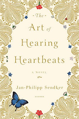 The Art of Hearing Heartbeats: A Novel Cover Image