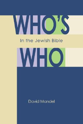 Cover for Who's Who in the Jewish Bible