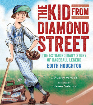 The Kid from Diamond Street: The Extraordinary Story of Baseball Legend Edith Houghton Cover Image