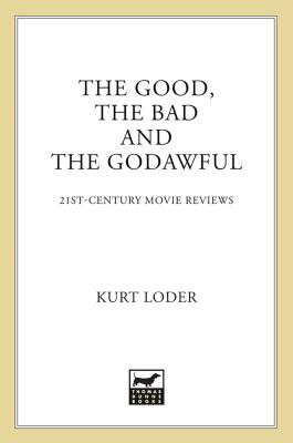 The Good, the Bad and the Godawful Cover