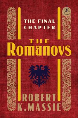 The Romanovs: The Final Chapter Cover Image