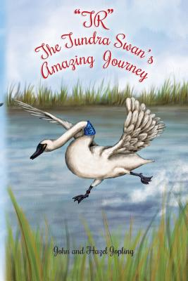 TR The Tundra Swan's Amazing Journey Cover Image