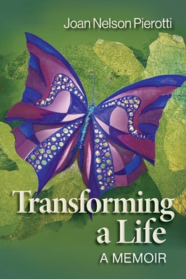 Transforming a Life: A Memoir Cover Image