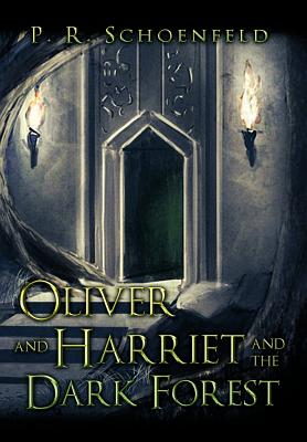 Oliver and Harriet and the Dark Forest Cover