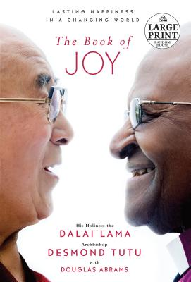 The Book of Joy: Lasting Happiness in a Changing World Cover Image