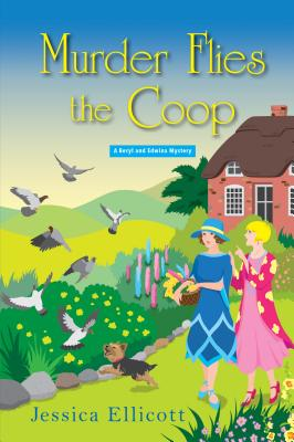 Murder Flies the Coop (A Beryl and Edwina Mystery #2) Cover Image