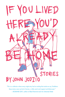 If You Lived Here You'd Already Be Home Cover