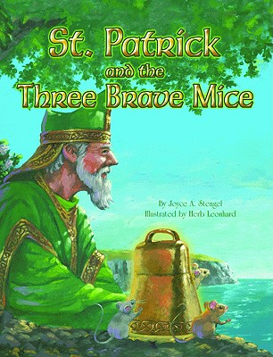 St. Patrick and the Three Brave Mice Cover Image