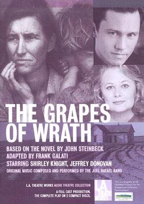 The Grapes of Wrath (L.A. Theatre Works Audio Theatre Collections) Cover Image