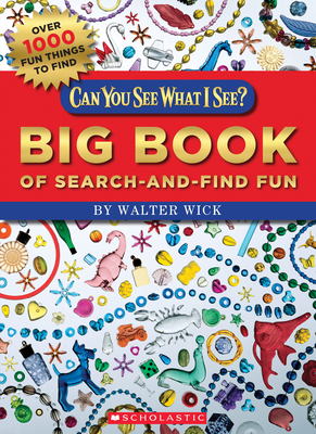 Can You See What I See? Big Book of Search-and-Find Fun: Picture Puzzles to Search and Solve Cover Image