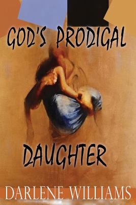 God's Prodigal Daughter Cover Image