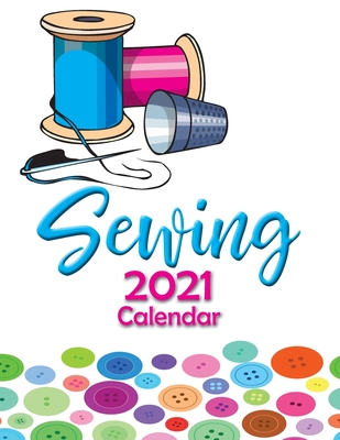 Sewing 2021 Calendar Cover Image