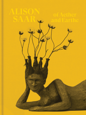 Alison Saar: Of Aether and Earthe Cover Image