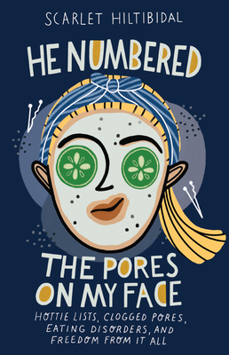 Cover for He Numbered the Pores on My Face
