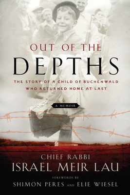 Out of the Depths: The Story of a Child of Buchenwald Who Returned Home at Last Cover Image