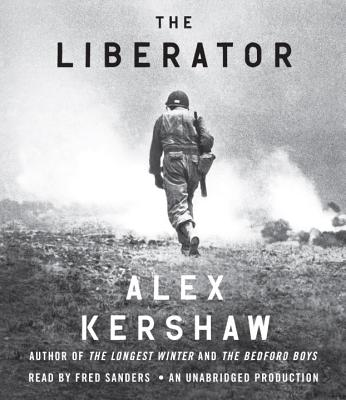 The Liberator: One World War II Soldier's 500-Day Odyssey from the Beaches of Sicily to the Gates of Dachau Cover Image