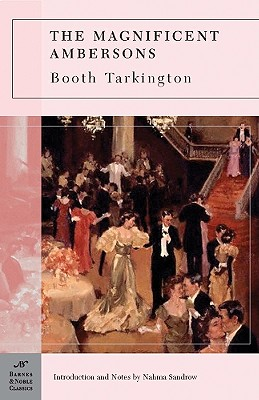 The Magnificent Ambersons (Barnes & Noble Classics) Cover Image