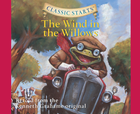 The Wind in the Willows (Library Edition) (Classic Starts #36) Cover Image