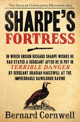 Sharpe's Fortress: Richard Sharpe and the Siege of Gawilghur, December 1803 Cover Image