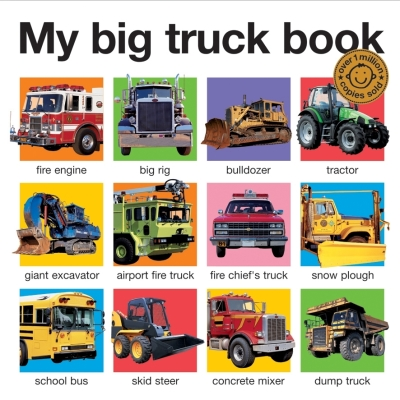 My Big Truck Book. Cover Image