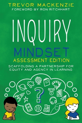 Inquiry Mindset: Scaffolding a Partnership for Equity and Agency in Learning Cover Image