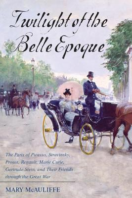 Cover for Twilight of the Belle Epoque