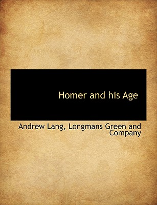 Homer and His Age Cover Image