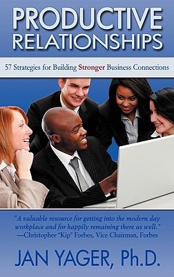 Productive Relationships: 57 Strategies for Building Stronger Business Connections Cover Image