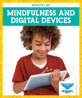 Mindfulness and Digital Devices Cover Image