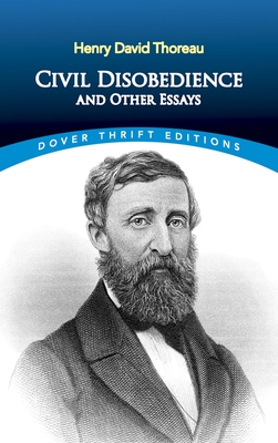 Civil Disobedience, and Other Essays (Dover Thrift Editions) Cover Image