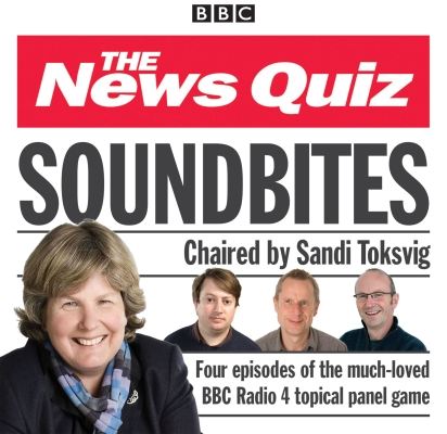 News Quiz: Soundbites: Four Episodes of the BBC Radio 4 Comedy Panel Game Cover Image